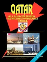 Qatar Oil & Gas Sector Business & Investment Opportunities Handbook
