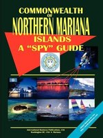 "Northern Mariana Islands a ""Spy"" Guide"