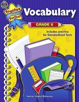 Practice Makes Perfect:  Vocabulary Grade 6