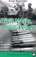 Civil Wars, Civil Peace:  An Introduction to Conflict Resolution