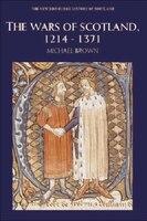 The Wars of Scotland, 1214-1371: Scotland, 1214-1371