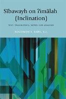 Sibawayh On ?imalah (inclination): Text, Translation, Notes And Analysis