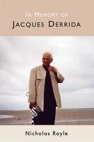 In Memory of Jacques Derrida