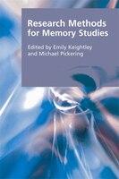 Research Methods for Memory Studies