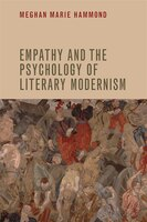 Empathy and the Psychology of Literary Modernism