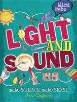 Mind Webs:  Light And Sound