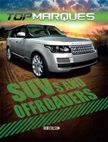Top Marques:  Suvs And Off-roaders