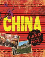 The Land And The People:  China:  The Land And The People