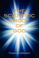 The Scientific Proof Of God And Vindication Of The Bible Code
