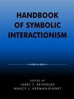 Handbook Of Symbolic Interactionism