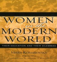 Women in the Modern World: Their Education and Their Dilemmas
