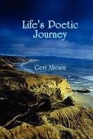 Life's Poetic Journey - Geri Ahearn