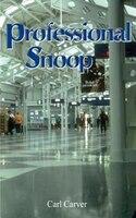 Professional Snoop