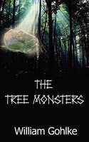 The Tree Monsters