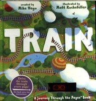 Train: A Journey Through the Pages Book