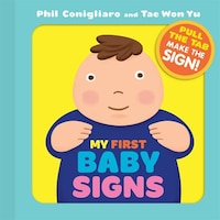 My First Baby Signs: 8 Signs for Baby and Parent to Learn To