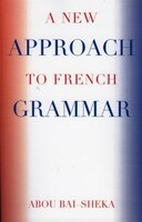 A New Approach To French Grammar