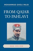 From Qajar to Pahlavi: Iran, 1919-1930