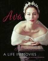 Ava Gardner: A Life In Movies