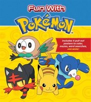 Fun With Pokemon: Includes 4 Pull-out Posters To Color, Mazes, Word Searches, And More!