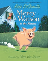 It's the best thing since buttered toast  —   Mercy Watson in paperback! To Mr