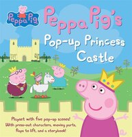 Peppa Pig And The Princess Castle