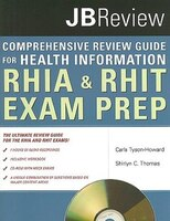 The Comprehensive Review Guide For Health Information:  Rhia  &  Rhit Exam Prep: RHIA and RHIT Exam Prep