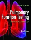 Pulmonary Function Testing: A Practial Approach