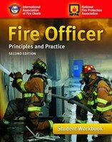 Fire Officer:  Principles And Practice, Student Workbook: Principles And Practice, Student Workbook