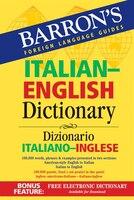 Barron's Italian-English Dictionary: Dizionario Italiano-inglese