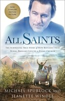 ALL SAINTS: The Surprising Story of How Refugees from Burma Brought Life to a Dyin
