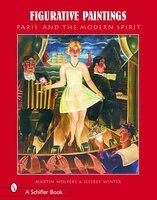 Figurative Paintings: Paris & The Modern Spirit