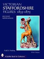 Victorian Staffordshire Figures 1835-1875:  Second Addendum: Book Four