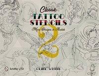 Classic Tattoo Stencils 2: More Designs In Acetate