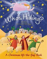 Who's Hiding?: A Christmas Life-the-Flap Book
