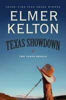 Texas Showdown: Two Texas Novels