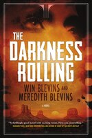 The Darkness Rolling: A Novel