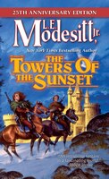 The Towers Of The Sunset: 25th Anniversary Edition