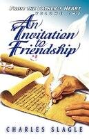 Invitation To Friendship, An - Charles Slagle