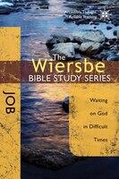 WIERSBE BIBLE STUDY SERIES:  JOB