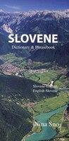Slovene-english/english-slovene Dictionary & Phrasebook: Slovene-English/English-Slovene