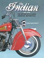The Indian 1901-1978: The History Of A Classic American