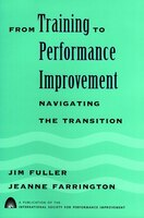 From Training to Performance Improvement: Navigating the Transition