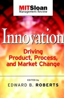 Innovation: Driving Product, Process, and Market Change