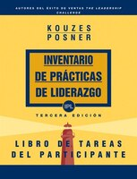 The Leadership Practices Inventory, Participants Workbook (spanish)