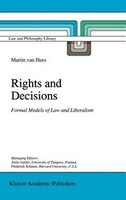 Rights and Decisions: Formal Models of Law and Liberalism