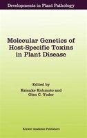 Molecular Genetics of Host-Specific Toxins in Plant Disease: Proceedings of the 3rd Tottori International Symposium on Host-Specif
