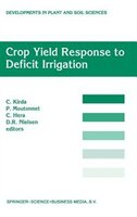 Crop Yield Response To Deficit Irrigation: Report Of An Fao/iaea Co-ordinated Research Program By Using Nuclear Techniques
