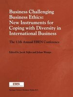 Business Challenging Business Ethics:  New Instruments for Coping with Diversity in International Business: The 12th Annual EBEN C