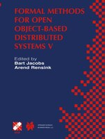 Formal Methods For Open Object-based Distributed Systems V: IFIP TC6 / WG6.1 Fifth International Conference on Formal Methods for